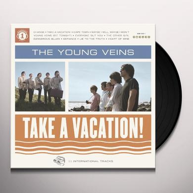Young Veins TAKE A VACATION Vinyl Record