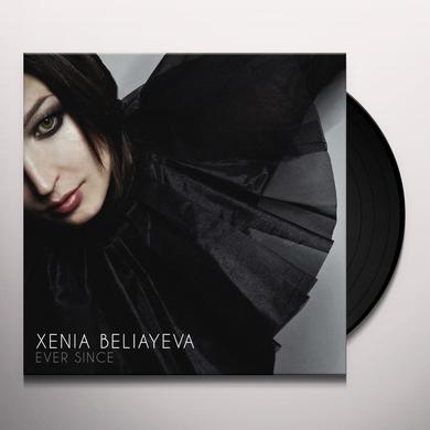 Xenia Beliayeva EVER SINCE Vinyl Record