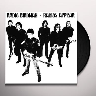 Radio Birdman RADIOS APPEAR Vinyl Record - 180 Gram Pressing