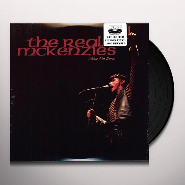 The Real McKenzies SHINE NOT BURN Vinyl Record