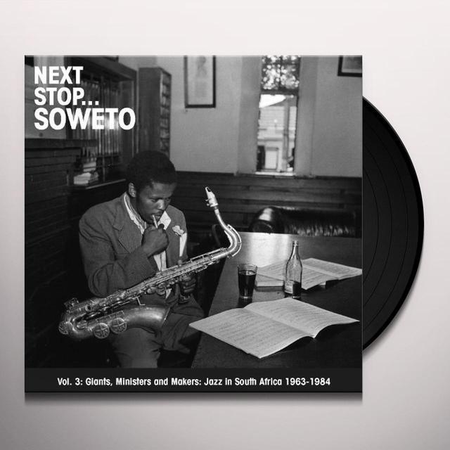 NEXT STOP SOWETO 3 / VARIOUS Vinyl Record