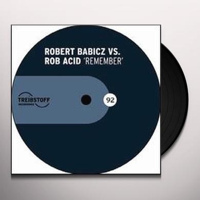 Robert Babicz / Rob Acid REMEMBER Vinyl Record