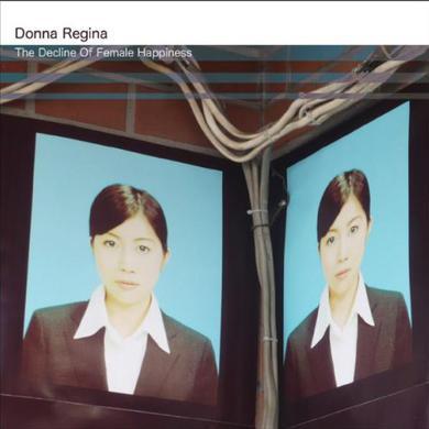 Donna Regina DECLINE OF FEMALE HAPPINESS Vinyl Record