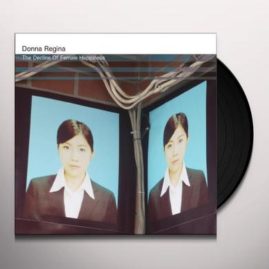 Donna Regina DECLINE OF FEMALE HAPPINESS Vinyl Record