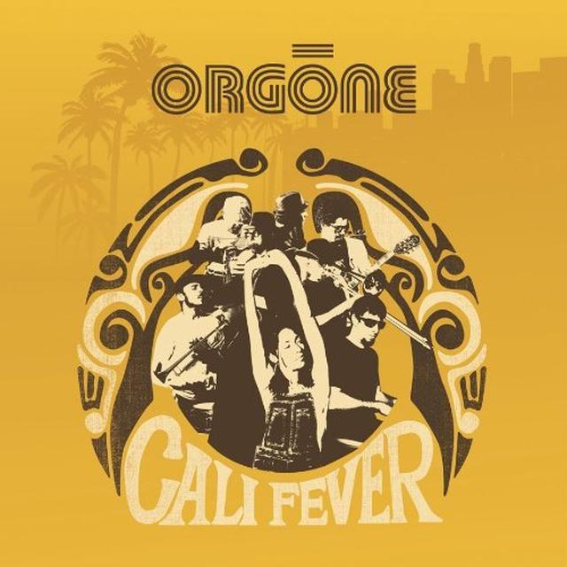 Orgone CALI FEVER Vinyl Record