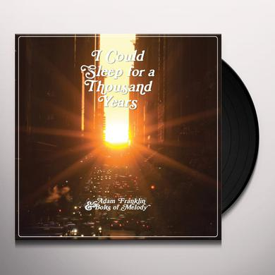 Adam Bolts Of Melody Franklin I COULD SLEEP FOR A THOUSAND YEARS Vinyl Record