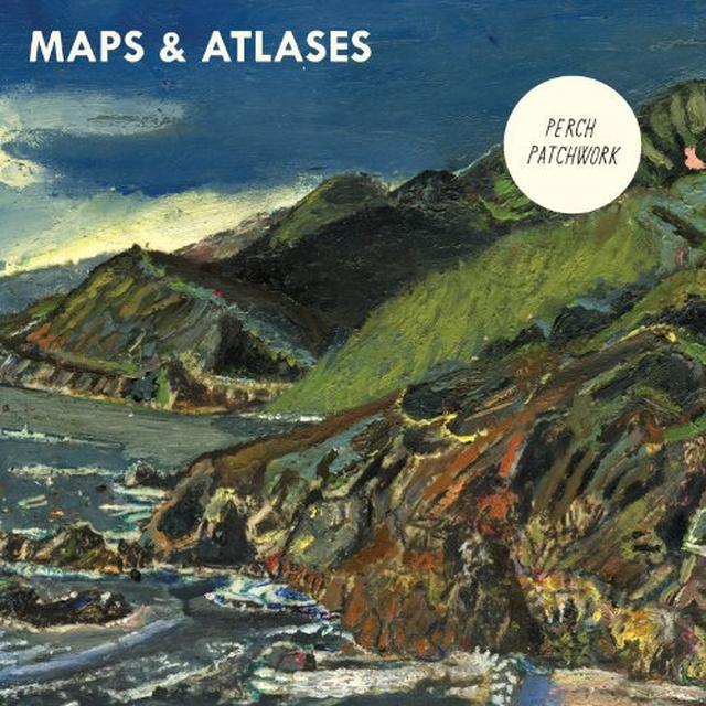 Maps & Atlases PERCH PATCHWORK Vinyl Record - Digital Download Included