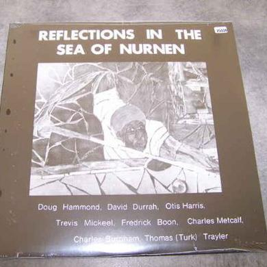 Doug Hammond REFLECTIONS IN THE SEA OF NURNEN Vinyl Record