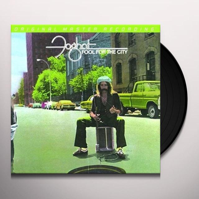 Foghat FOOL FOR THE CITY Vinyl Record
