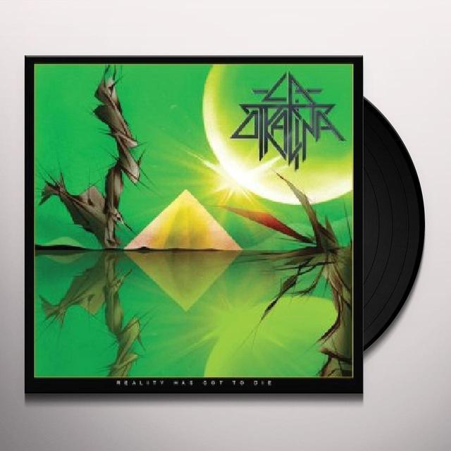 Otracina REALITY HAS GOT TO DIE Vinyl Record