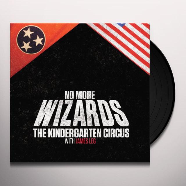 Kindergarten Circus NO MORE WIZARDS Vinyl Record