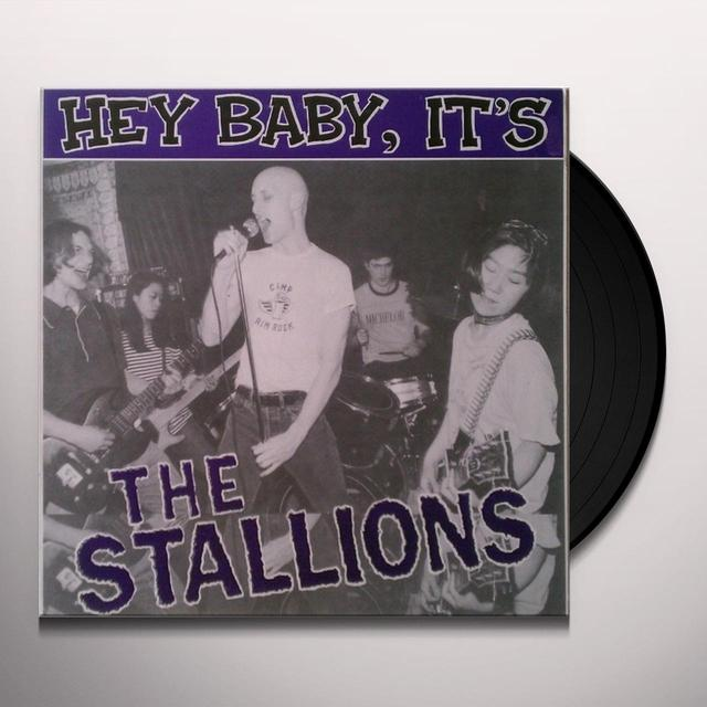 HEY BABY IT'S THE STALLIONS Vinyl Record