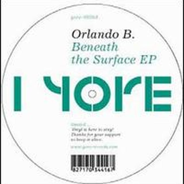Orlando B BENEATH THE SURFACE EP (EP) Vinyl Record