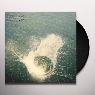 Mountain Man MADE THE HARBOR Vinyl Record - 180 Gram Pressing