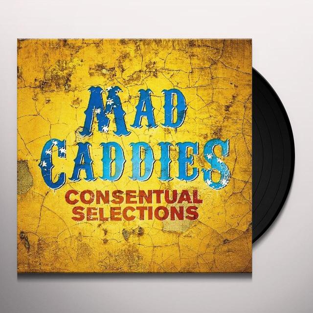 Mad Caddies CONSENTUAL SELECTIONS Vinyl Record