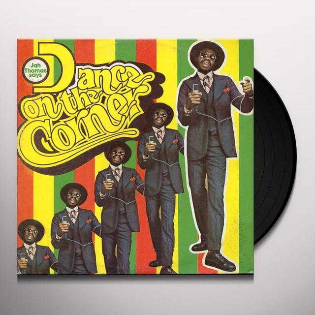 Jah Thomas DANCE ON THE CORNER Vinyl Record