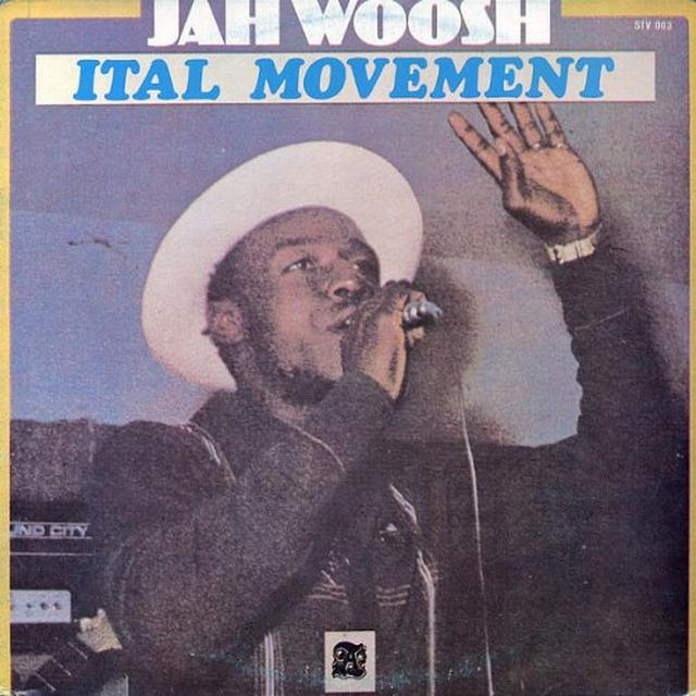 Jah Woosh ITAL MOVEMENT Vinyl Record