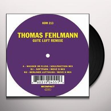 Thomas Fehlmann GUTE LUFT REMIXE (EP) Vinyl Record