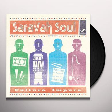 Saravah Soul CULTURA IMPURA Vinyl Record