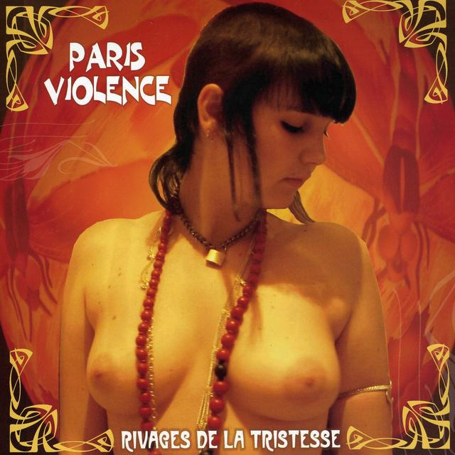 Paris Violence RIVAGES DE LA TRISTESSE Vinyl Record