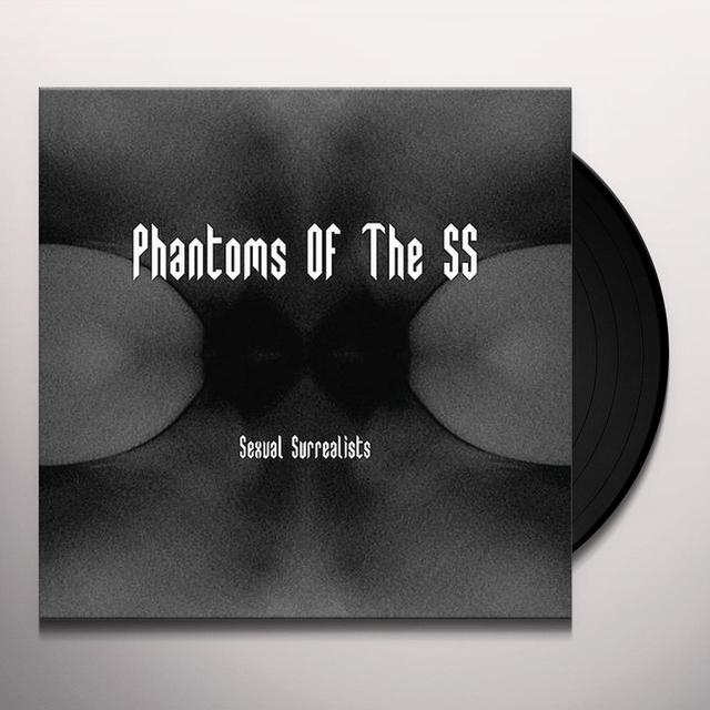 Phantoms Of The Ss SEXUAL SURREALISTS Vinyl Record