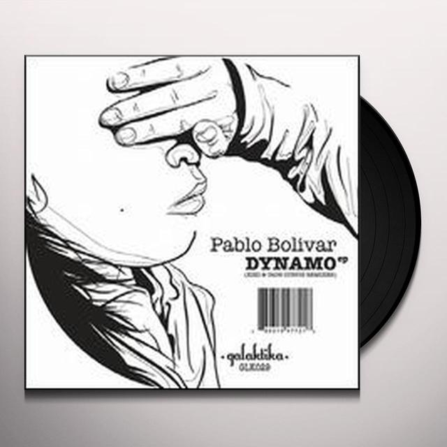 Pablo Bolivar DYNAMO Vinyl Record