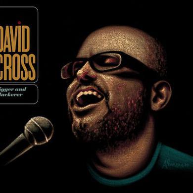 David Cross BIGGER & BLACKERER Vinyl Record