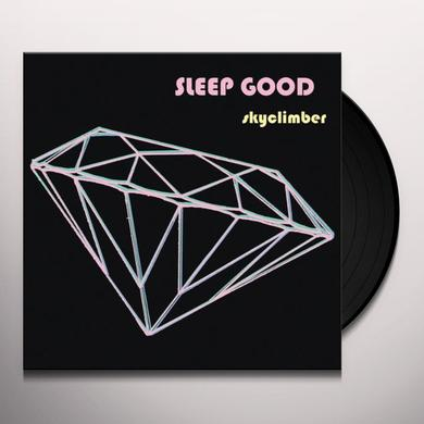 Sleep Good SKYCLIMBER Vinyl Record