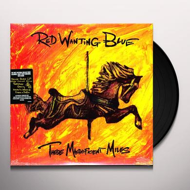 Red Wanting Blue THESE MAGNIFICENT MILES Vinyl Record