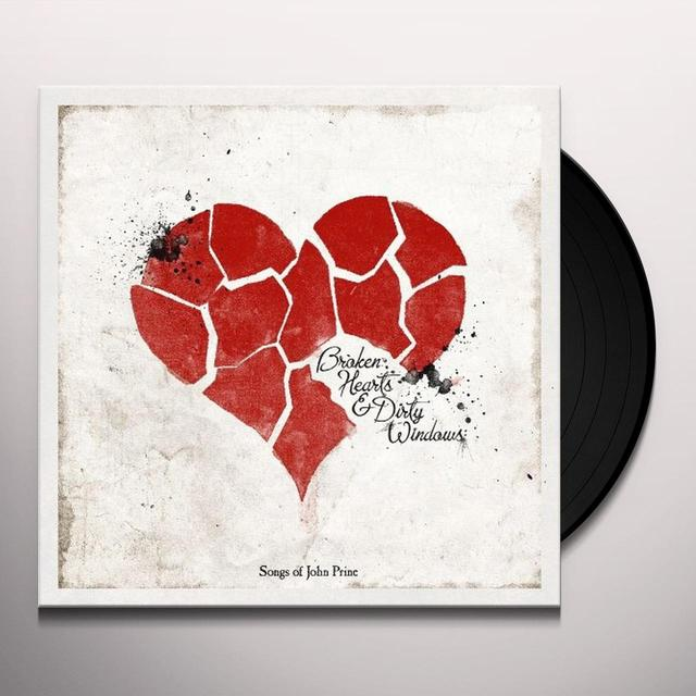 BROKEN HEARTS & DIRTY WINDOWS: SONGS OF JOHN PRINE Vinyl Record