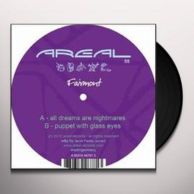 Fairmont ALL DREAMS ARE NIGHTMARES Vinyl Record