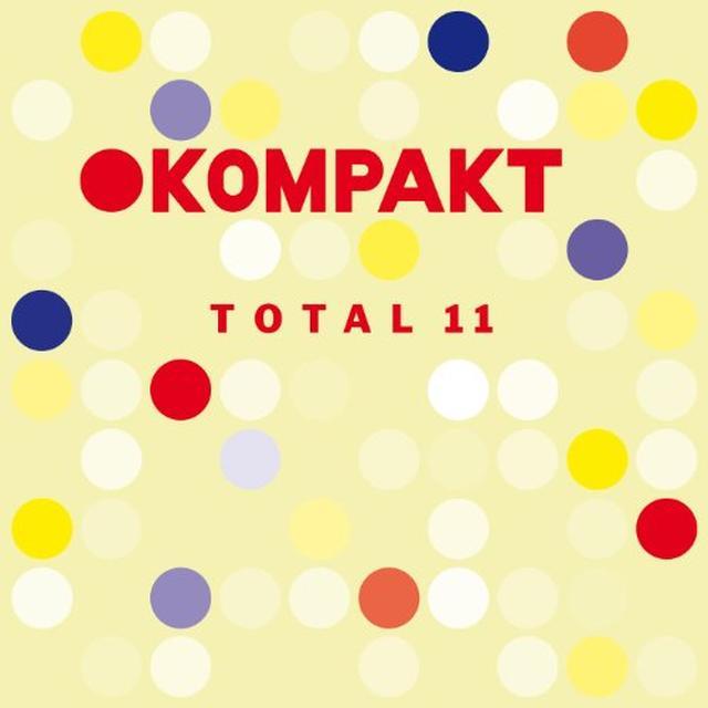 KOMPAKT TOTAL 11 / VARIOUS Vinyl Record