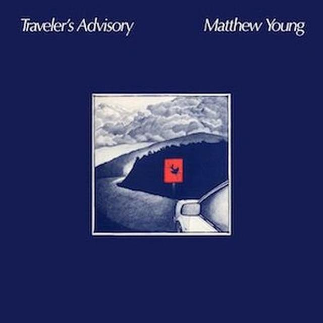 Matthew Young TRAVELER'S ADVISORY Vinyl Record
