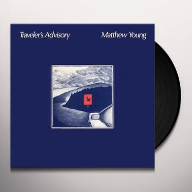 Matthew Young TRAVELER'S ADVISORY Vinyl Record
