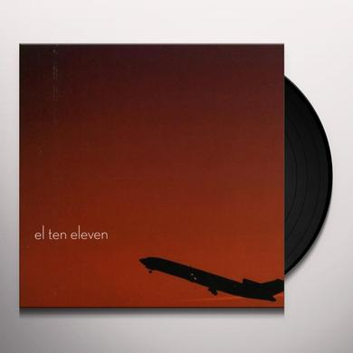 EL TEN ELEVEN Vinyl Record
