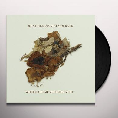 Mt St Helens Vietnam Band WHERE THE MESSENGERS MEET Vinyl Record
