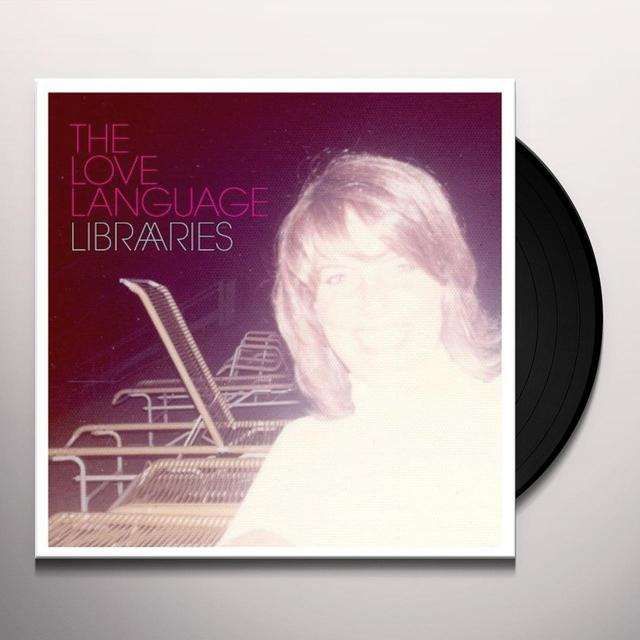 The Love Language LIBRARIES Vinyl Record - Digital Download Included