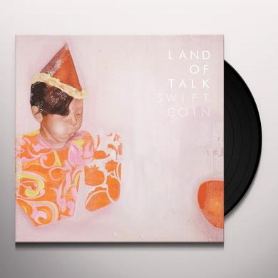 Land Of Talk SWIFT COIN Vinyl Record