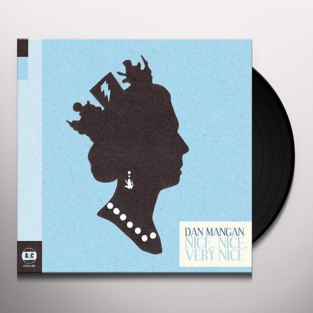 Dan Mangan NICE NICE VERY NICE Vinyl Record