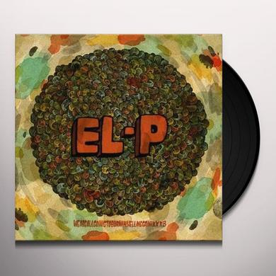 El-P WEAREALLGOINGTOBURNINHELLMEGAMIXXX3 Vinyl Record
