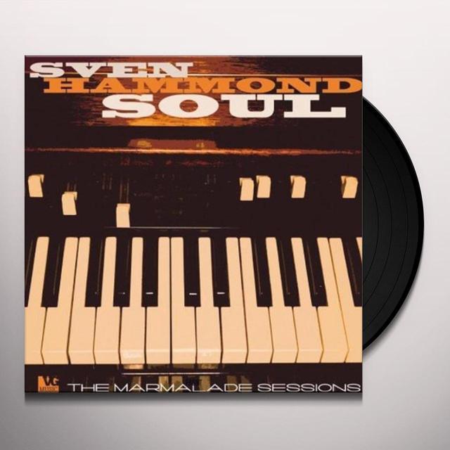 Sven Hammond Soul MARMALADE SESSIONS (BONUS TRACKS) Vinyl Record - 180 Gram Pressing