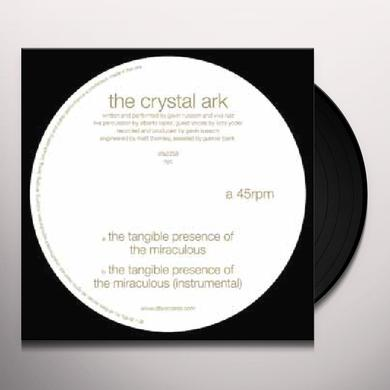 The Crystal Ark TANGIBLE PRESENCE OF THE MIRACULOUS Vinyl Record