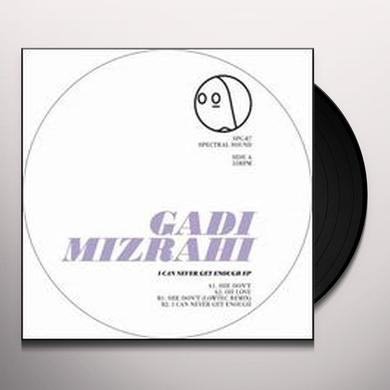 Gadi Mizrahi I CAN NEVER GET ENOUGH EP Vinyl Record