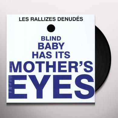 Rallizes Denudes BLIND BABY HAS IT'S MOTHERS EYES Vinyl Record