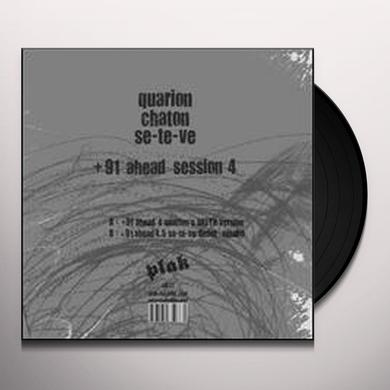 Quarion / Chaton / Se-Te-Ve 91 AHEAD SESSION 4 Vinyl Record