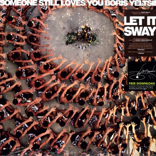 Someone Still Loves You Boris Yeltsin LET IT SWAY Vinyl Record - 180 Gram Pressing, , Digital Download Included