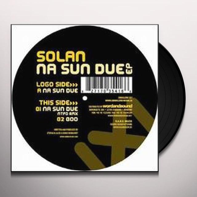 Solan NA SUN DUE (EP) Vinyl Record