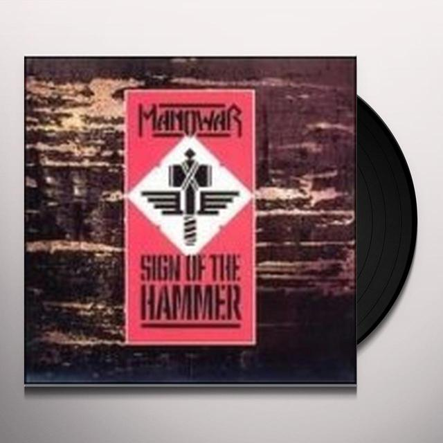 Manowar SIGN OF THE HAMMER Vinyl Record - Limited Edition, 180 Gram Pressing