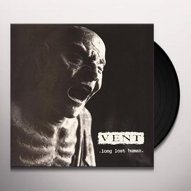 Vent LONG LOST HUMAN Vinyl Record