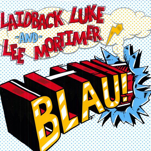 Lee Laidback Luke / Mortimer BLAU Vinyl Record